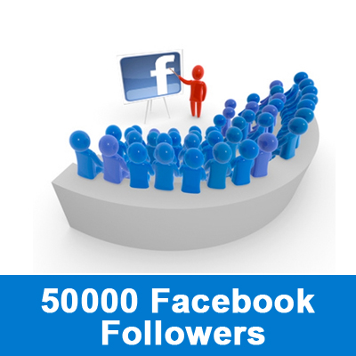 buy 50000 facebook followers