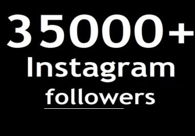 buy 35000 instagram followers